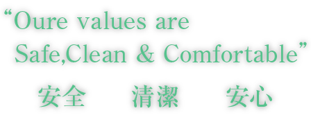 Oure values are   Safe,Clean & Comfortable